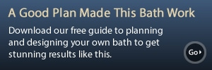 Download our Free Bathroom Planning Guide
