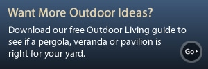 Download our Free Outdoor Living Guide